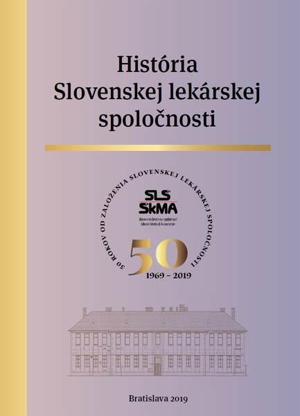História Slovenskej lekárskej spoločnosti